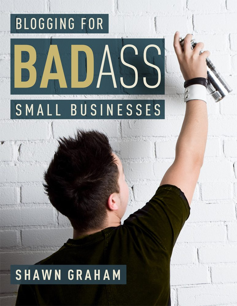 blogging_for_badass_small_businesses_book_cover